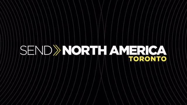 Send North America: Toronto