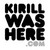 KirillWasHere.com