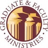 Graduate &amp; Faculty Ministries