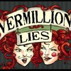 Vermillion Lies