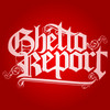 Ghetto Report DVD