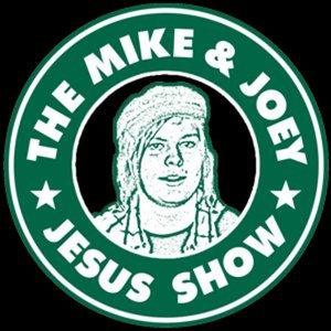 Profile picture for The Mike And Joey Jesus Show
