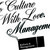 To Culture With Love. Management