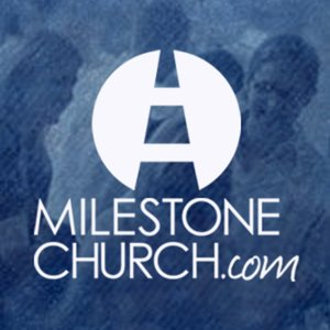 Profile picture for Milestone Church