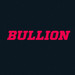 Bullion