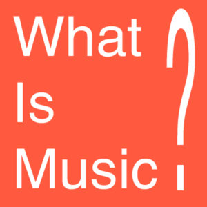 Profile picture for What Is Music