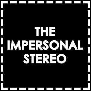 Profile picture for The Impersonal Stereo