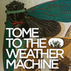 Tome to the Weather Machine