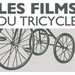 Les films du tricycle