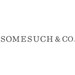 Somesuch &amp; Co.