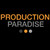 Production Paradise