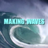 Making Waves