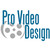 Pro Video Design
