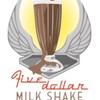 5 Dollar Milkshake Productions