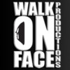 Walk On Face Productions