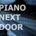 Piano Next Door