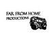 Far From Home Productions