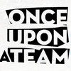once upon a team