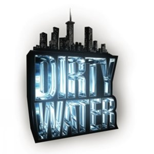 Profile picture for Dirty Water TV