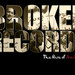 Broken Records