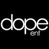 Dope Ent
