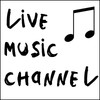 Live Music Channel