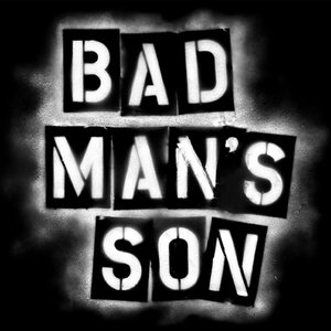 Profile picture for Bad Man&#039;s Son