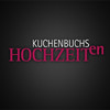 Kuchenbuchs Hochzeiten