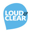 Loud&amp;Clear