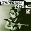 Imperfect Cinema