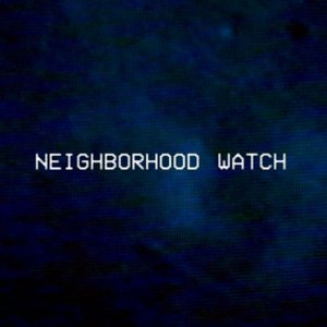 Profile picture for Neighborhood Watch