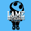 Lame Brotherhood