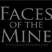Mine Faces