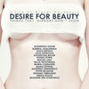 Desire For Beauty - The Movie