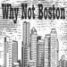 Why Not Boston