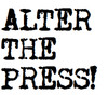 Alter The Press!