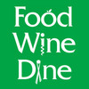 FOOD WINE DINE