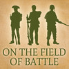 On the Field of Battle