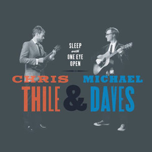 Profile picture for Chris Thile & Michael Daves