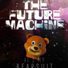 The Future Machine