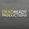 Dead Ready Productions