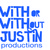 With Or Without Justin Productio