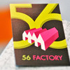 56 FACTORY MEDIA PRODUCTION