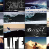 StRaNGe Beautiful LIFE