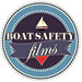 Boat Safety Films