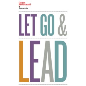 Profile picture for Let Go & Lead