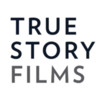 True Story Films
