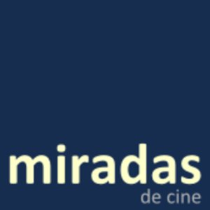 Profile picture for Miradas de Cine