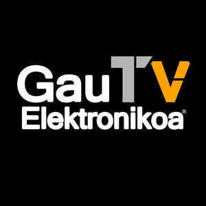 Profile picture for Gau Elektronikoa TV