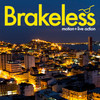Brakeless